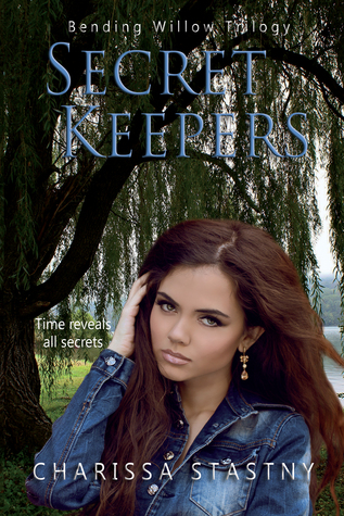 Secret Keepers (Bending Willow Trilogy - 2)