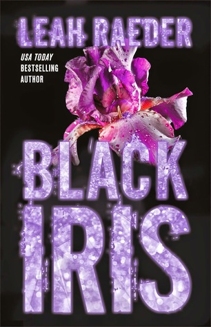 Swoony Boys Podcast can't wait for Black Iris by Leah Raeder