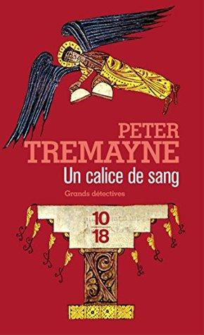 Un calice de sang Peter Tremayne