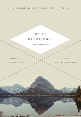 Daily Devotional New Testament: Through the New Testament in a Year  by  Anonymous