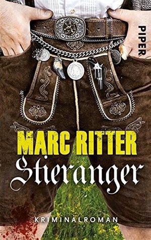 Stieranger: Kriminalroman (Garmisch, #3)  by  Marc Ritter