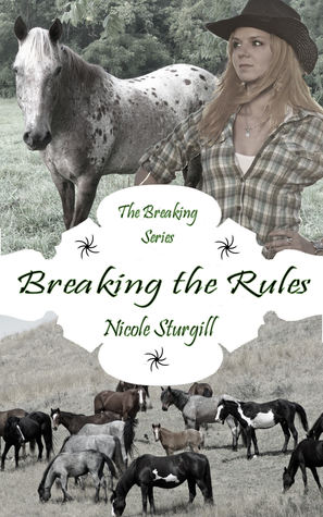 Breaking the Rules Nicole Sturgill