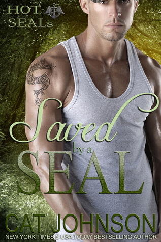 Saved  by  a SEAL by Cat Johnson