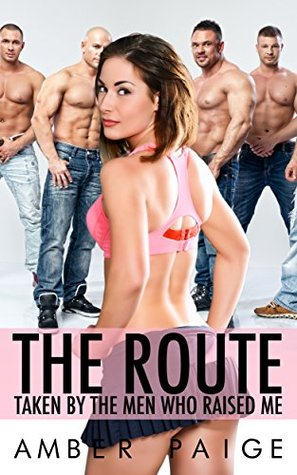 The Route Taken By The Men Who Raised Me by Amber Paige