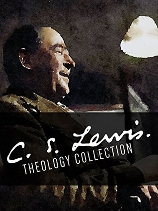 C.S. Lewis Theology Collection: An 11-Book Anthology  by  C.S. Lewis