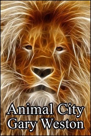 Animal City  by  Gary Weston