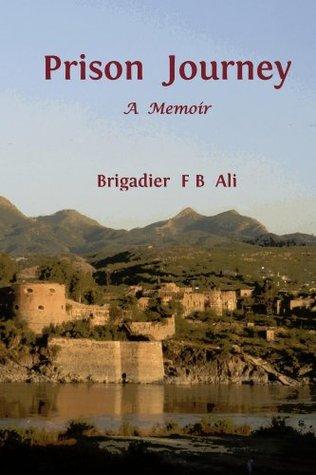 Prison Journey by F B Ali