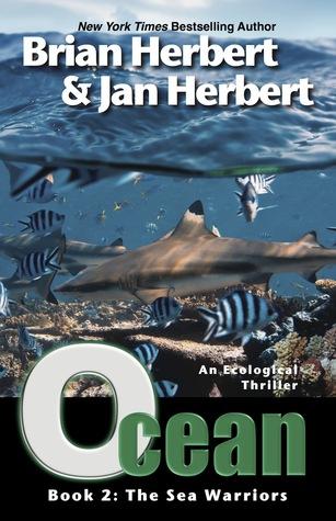 Ocean: The Sea Warriors Brian Herbert