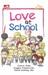 Love at School