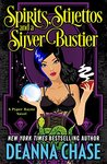 Spirits, Stilettos, and a Silver Bustier (Pyper Rayne Book 1)