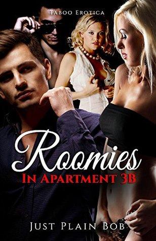 Roomies (In Apartment 3B): Taboo Erotica Just Plain Bob