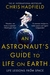 An Astronaut's Guide to Lif...