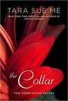 The Collar (Submissive, #5)