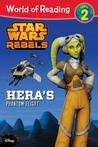 World of Reading Star Wars Rebels Hera's Phantom Flight: Level 2