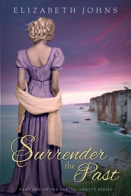 Surrender the Past (Loring-Abbott, #1)