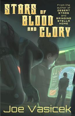 Stars of Blood and Glory by Joe Vasicek
