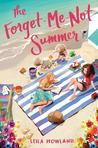 The Forget-Me-Not Summer by Leila Howland