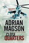 Close Quarters: A Thriller Set in Washington DC and the Ukraine