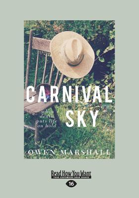 Carnival Sky (Large Print 16pt)  by  Owen Marshall