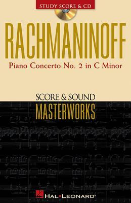 Rachmaninoff: Piano Concerto No. 2 in C Minor Op. 18 [With CD] Sergei Rachmaninoff