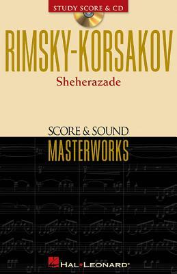 Rimsky-Korsakov: Sheherazade [With CD] Nikolai Rimsky-Korsakov