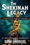 The Shekinah Legacy (Charlotte Ansari, #1)