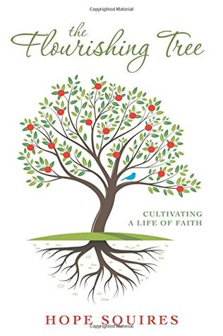 The Flourishing Tree by Hope Squires
