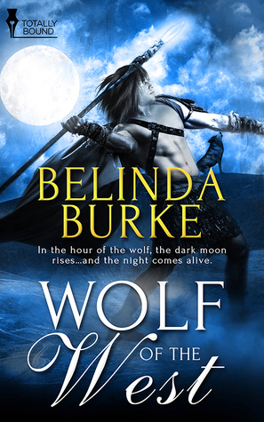 Recent Release Review:  Wolf of the West by Belinda Burke