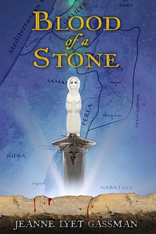 Blood of a Stone by Jeanne Lyet Gassman