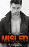 Misled (Death Dwellers MC, #1)