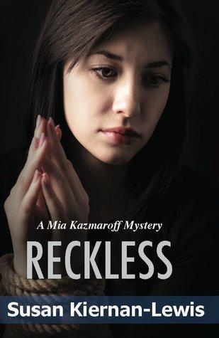Reckless (The Burton & Kazmaroff Mysteries Book 1)