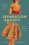 Separation Anxiety: A Coming-of-Middle-Age Story