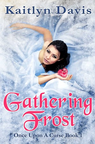Gathering Frost (Once Upon A Curse #1)