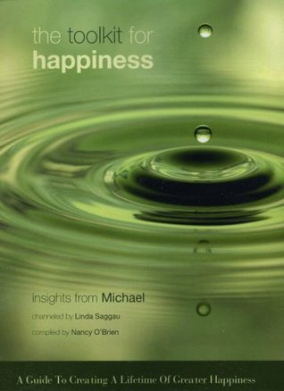 Toolkit for Happiness: Insights From Michael  by  Linda Saggau