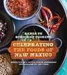 Santa Fe School of Cooking: Celebrating the Foods of New Mexico