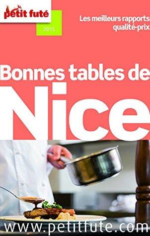 Bonnes tables de Nice 2015 Petit Futé (avec avis des lecteurs)  by  Dominique Auzias