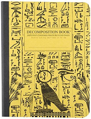 Hieroglyphics Decomposition Book: College-ruled Composition Notebook With 100% Post-consumer-waste Recycled Pages Inc. Michael Roger