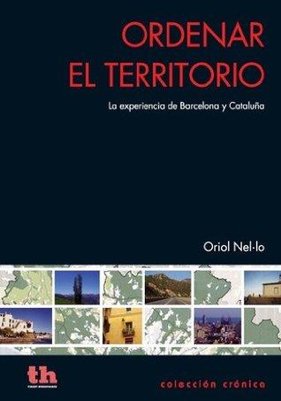 Ordenar el territorio (Cronica Oriol Nel·lo