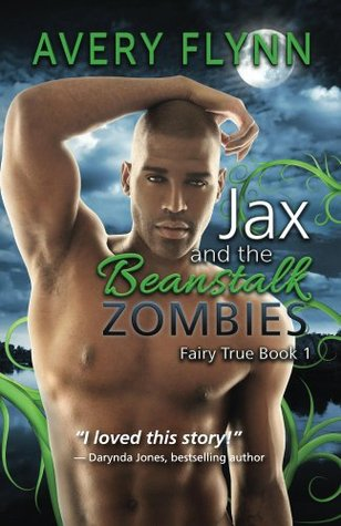 Review: Jax and the Beanstalk Zombies by Avery Flynn (@mlsimmons, @AveryFlynn)