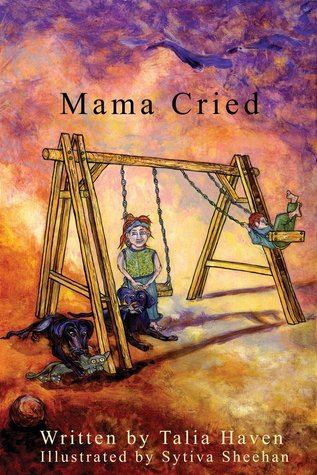 Mama Cried by Talia Haven