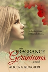 The Fragrance of Geraniums (A Time of Grace, #1)