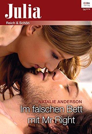 Im falschen Bett mit Mr Right (Julia 142014) Natalie Anderson