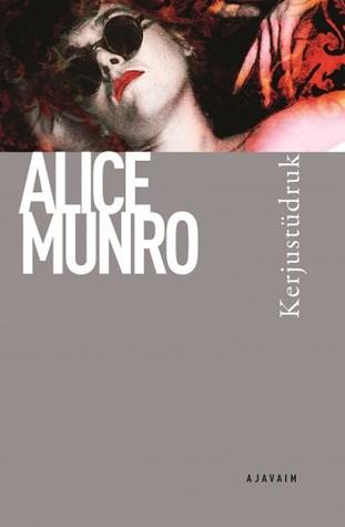 Kerjustüdruk by Alice Munro