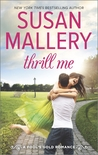 Thrill Me (Fool's Gold, #18) by Susan Mallery