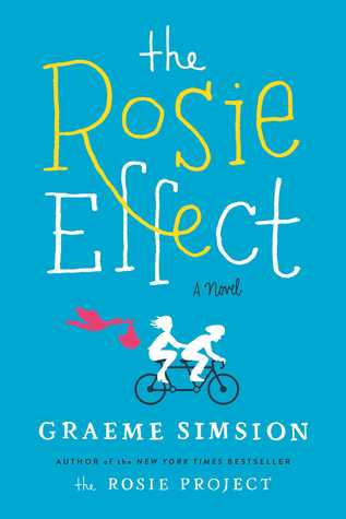 The Rosie Effect (Graeme Simsion)