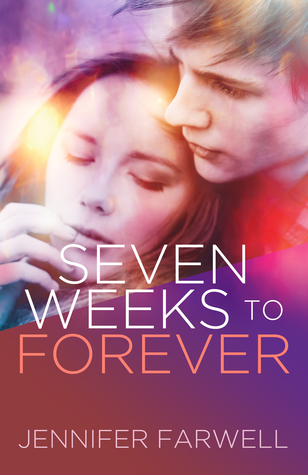 Review: Seven Weeks to Forever by Jennifer Farwell (@Mollykatie112, @jennfarwell)