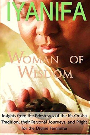 Iyanifa Woman of Wisdom  by  Ayele Kumari