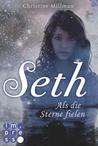 Seth - Als die Sterne fielen