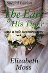The Earl and His Tiger Special Edition: Regency Romance