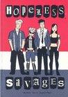 Hopeless Savages Volume 1